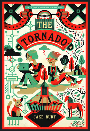 The Tornado by Jake Burt